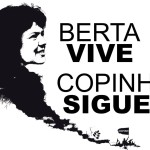 berta vive copinh sigue